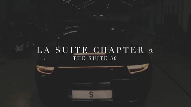 La Suite 36: Chapter II (Suite's Opening)