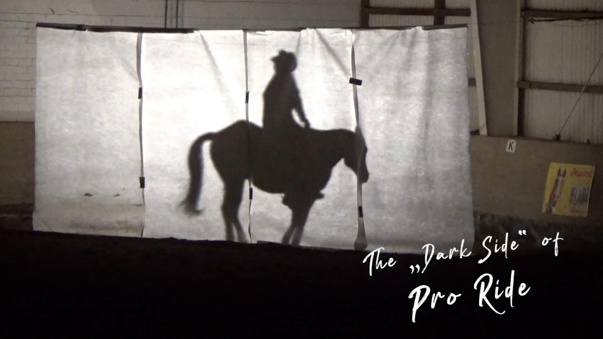 Dark Side of Pro Ride