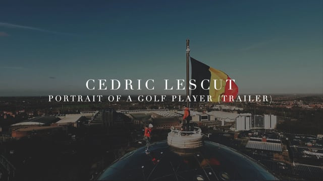 Cedric Lescut Golfing in Brussels [Trailer]
