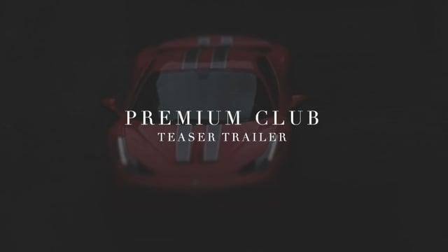 Premium Club [Teaser Trailer]