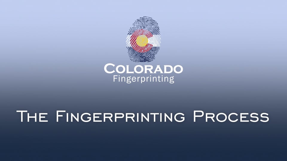 Colorado Fingerprinting Process