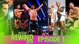 wXw Rewind 2018 - Episode 1