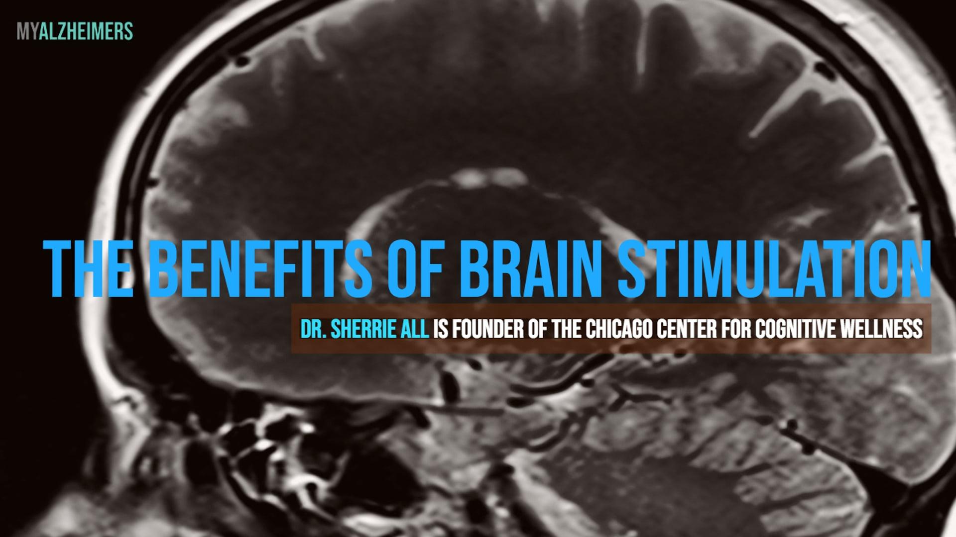 The Benefits of Brain Stimulation