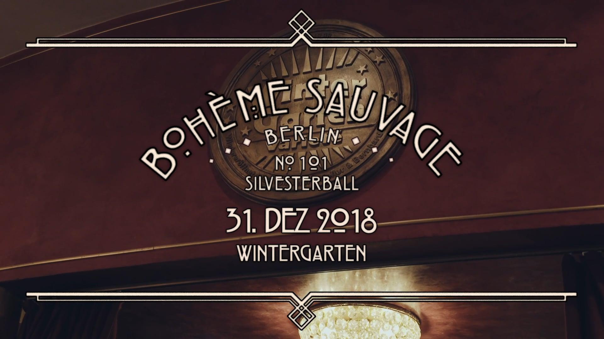 Bohème Sauvage Berlin Nº101 - 31. Dezember 2018 - Wintergarten