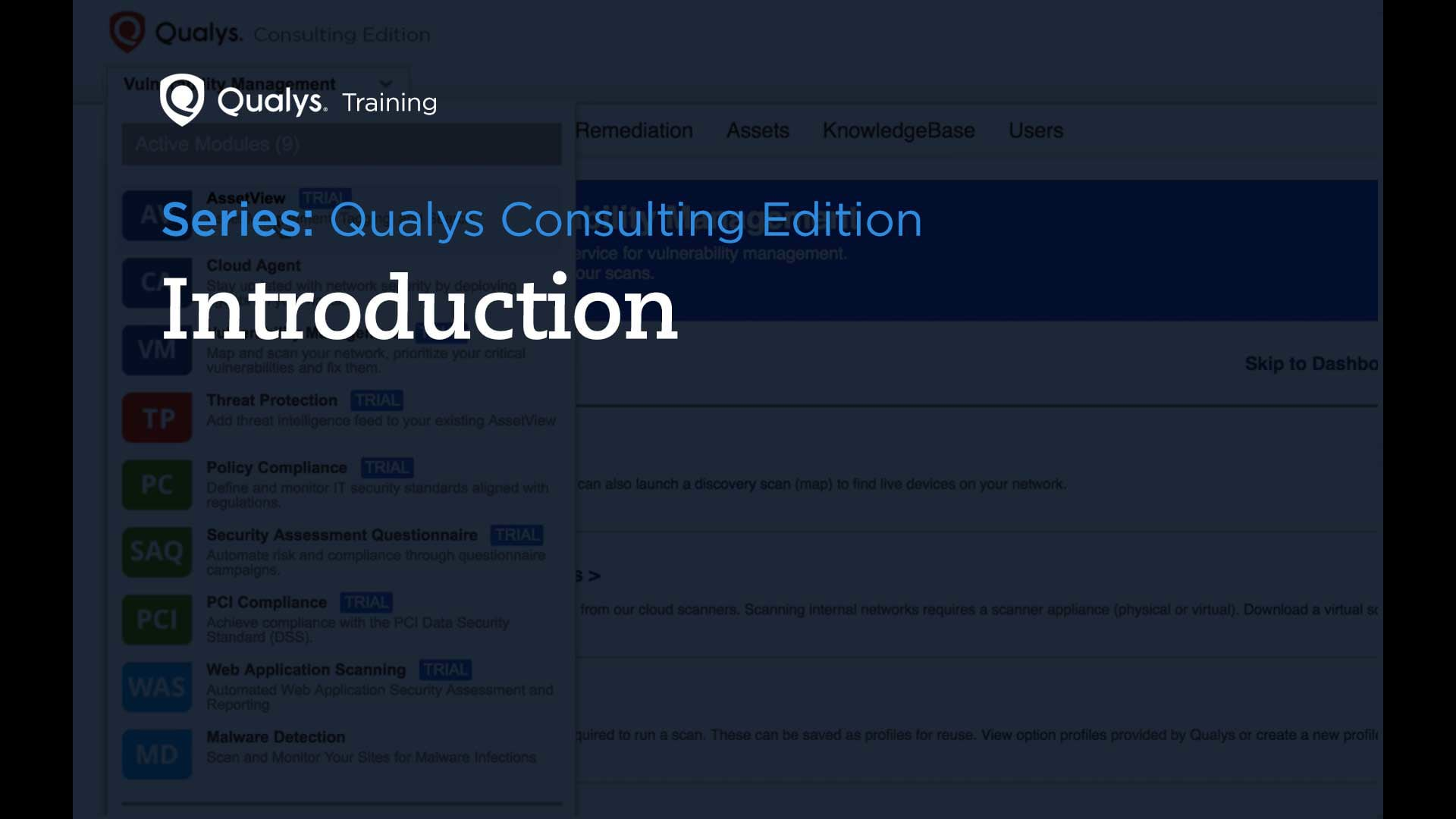 Qualys Consulting Edition - Introduction