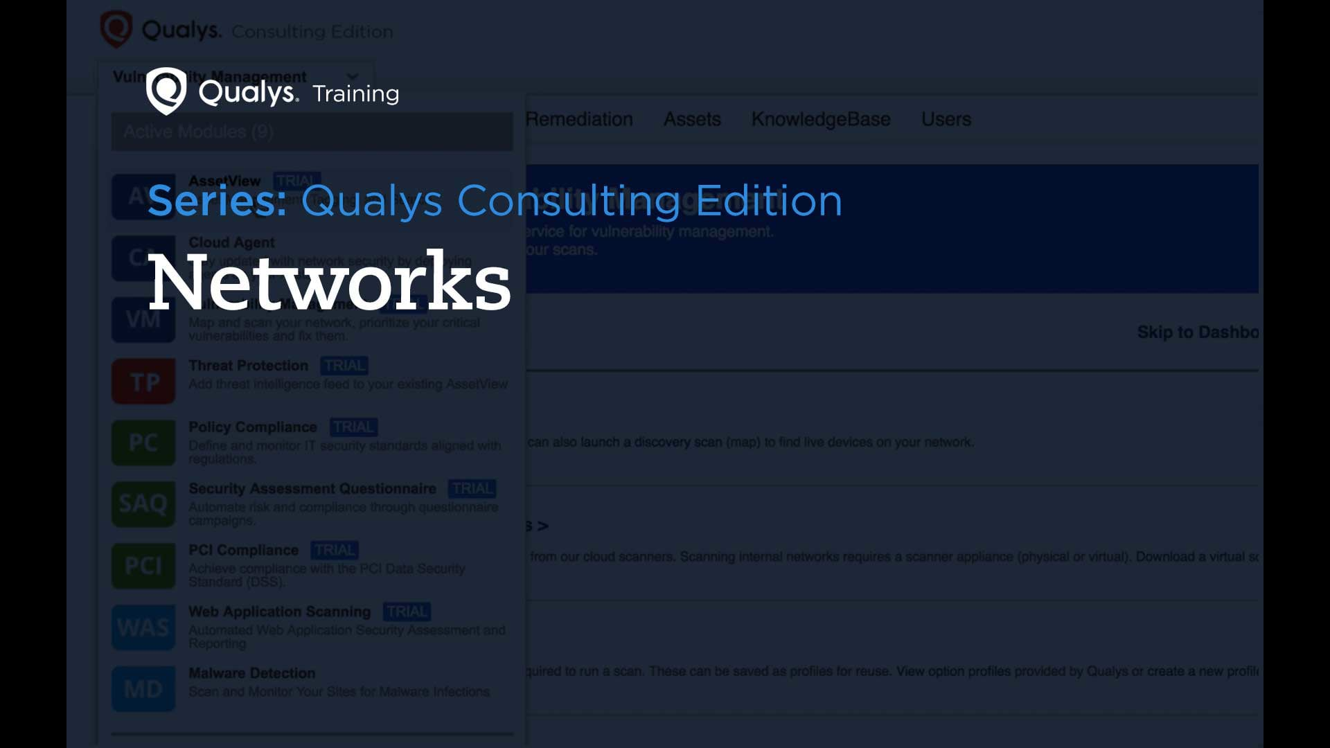 Networks - Qualys Consulting Edition