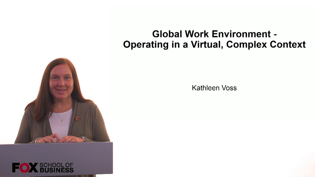 61242Global Work Environment – Operating in a Virtual, Complex Context