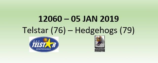 N2H 12060 Telstar Hesperange (76) - Bascharage Hedgehogs (79) 05/01/2019