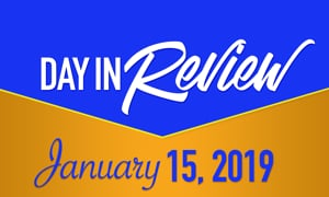 HIS Morning Crew Day in Review: Tuesday, January 15, 2019