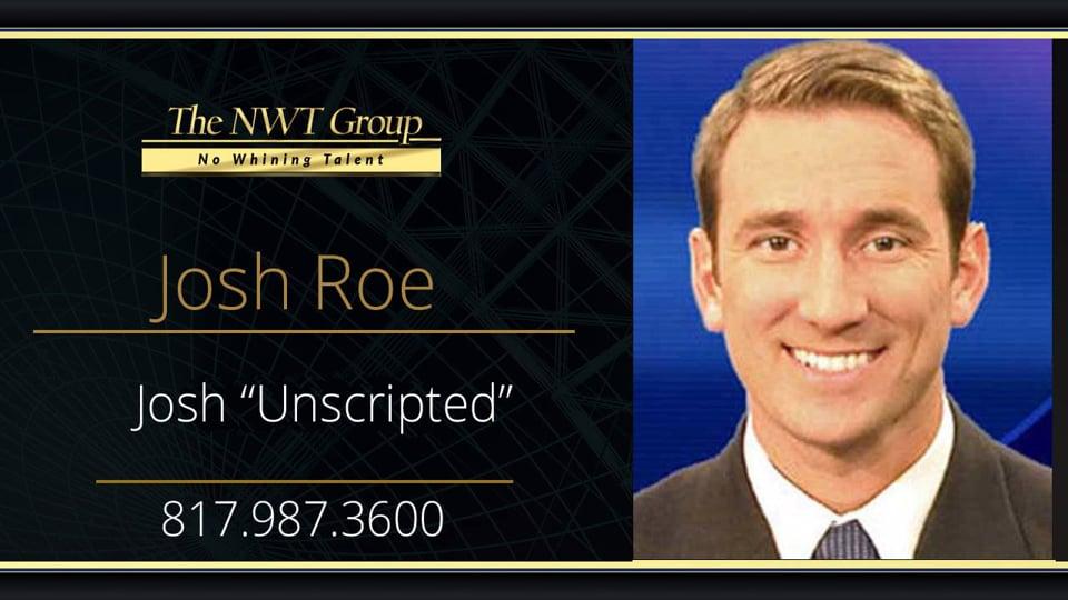 "Josh ""Unscripted"""