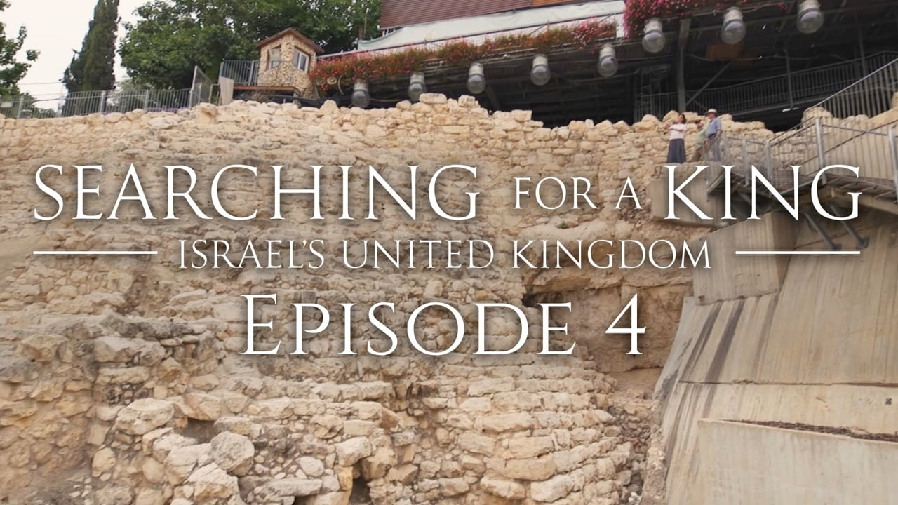 David, A Man After God's Heart - Searching for a King: Episode 4