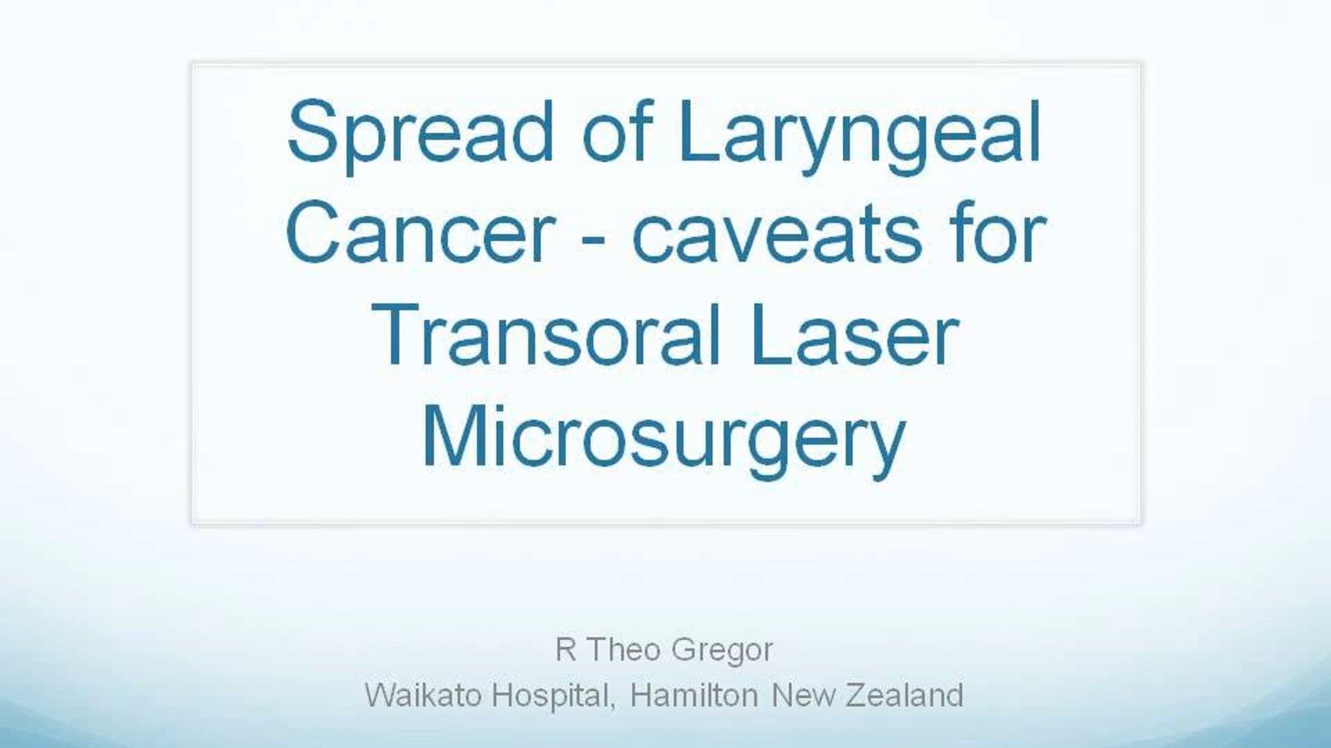 Spread of Laryngeal Cancer & Laser Microsurgery