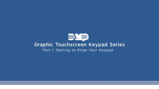 Graphic Touchscreen Keypad Video Series Part 1