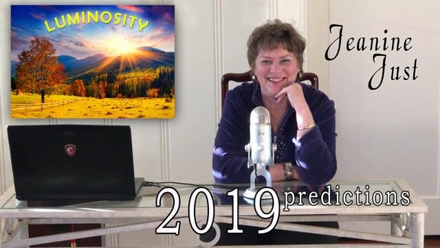 2019 Predictions - The Year Of Luminosity