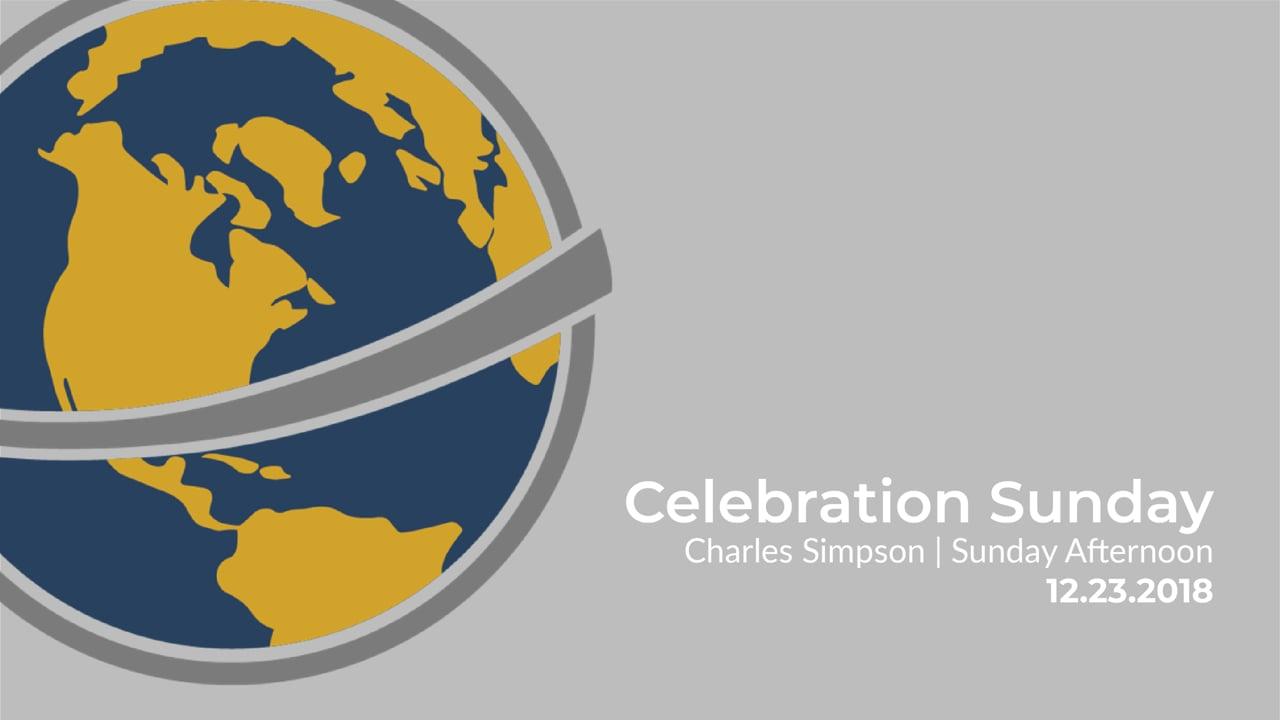 Celebration Sunday   Sunday Afternoon I December 23, 2018