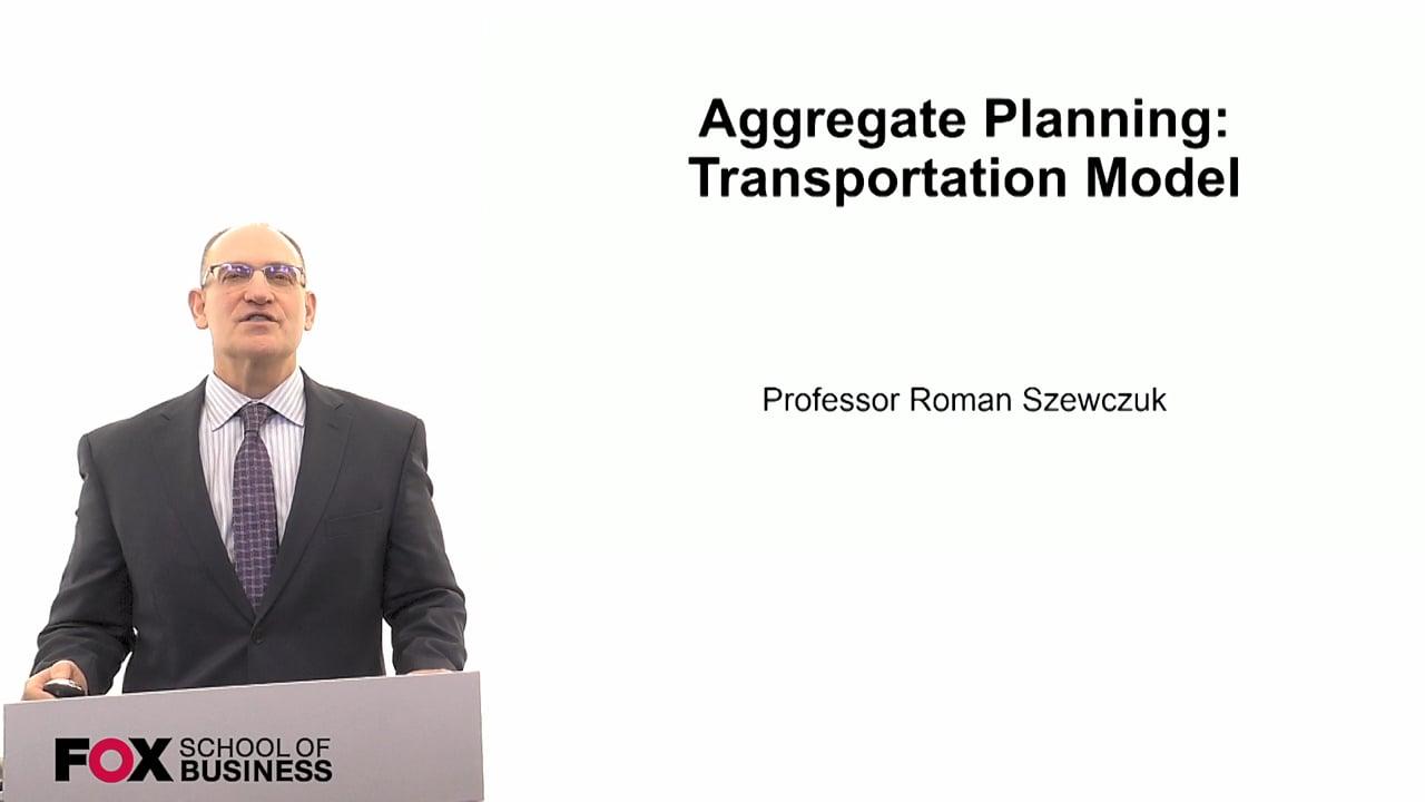 60317Aggregate Planning-Transportation Model