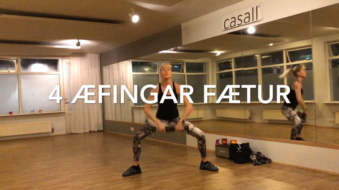 4 ÆFINGAR FÆTUR