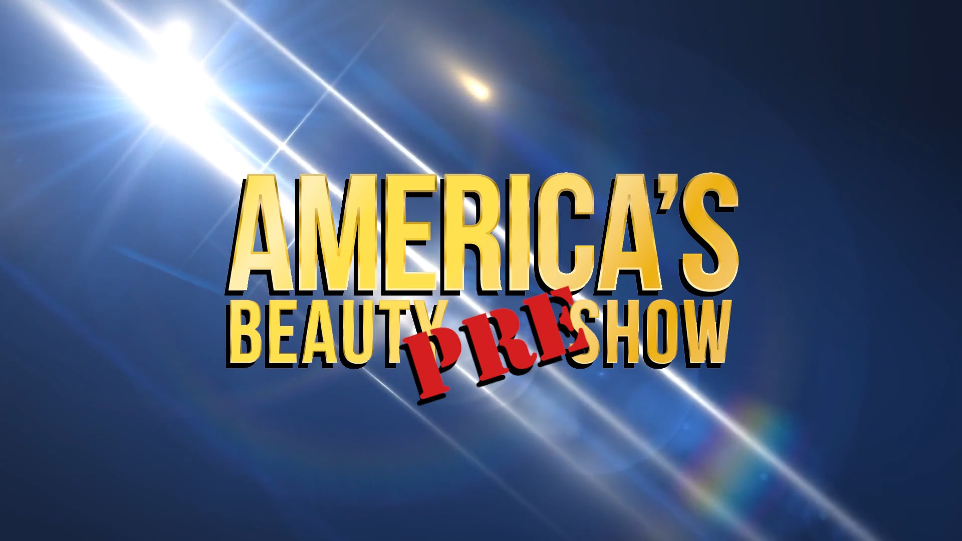 America's Beauty Pre-Show Video