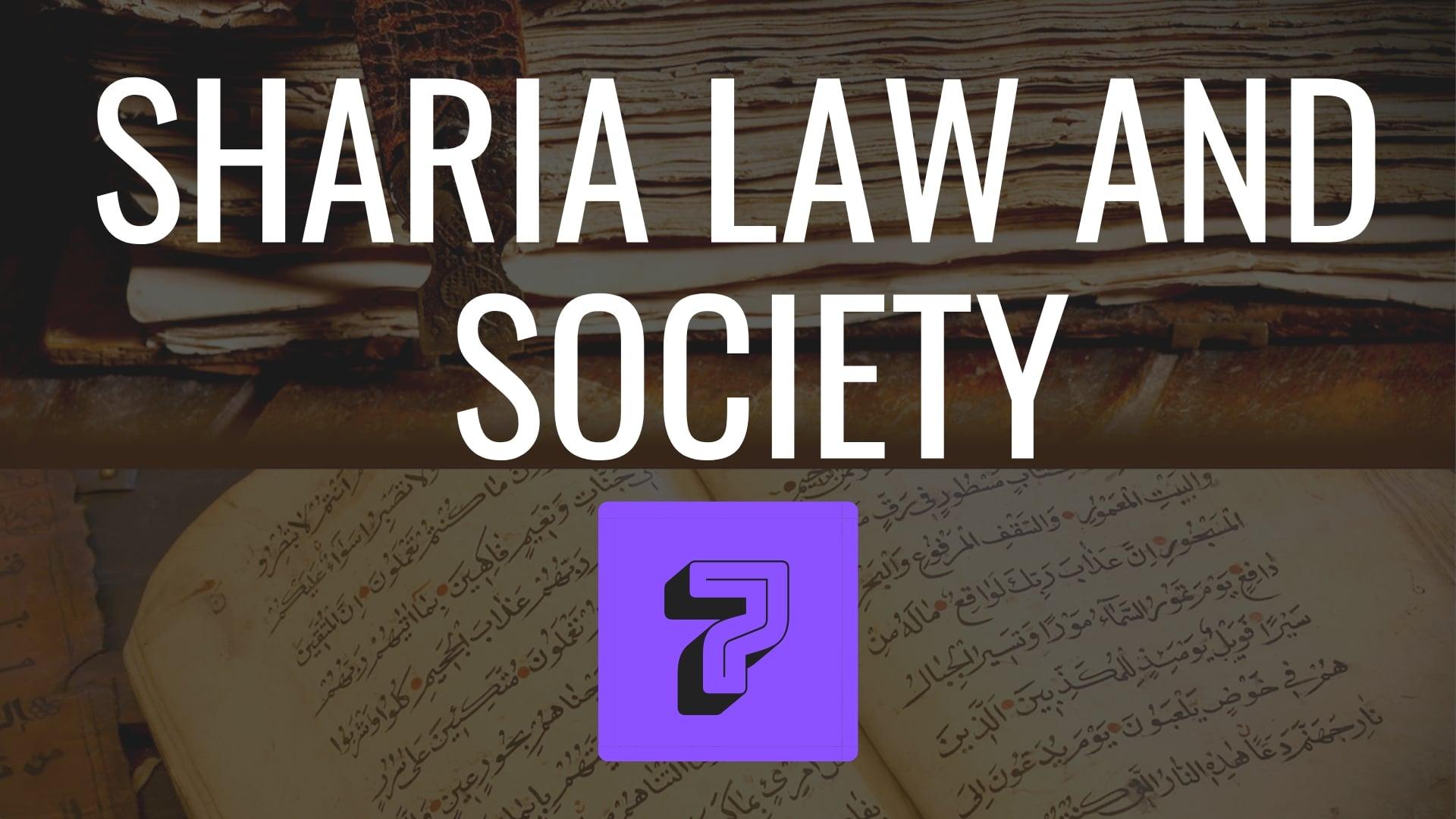 Shariah Law and Society
