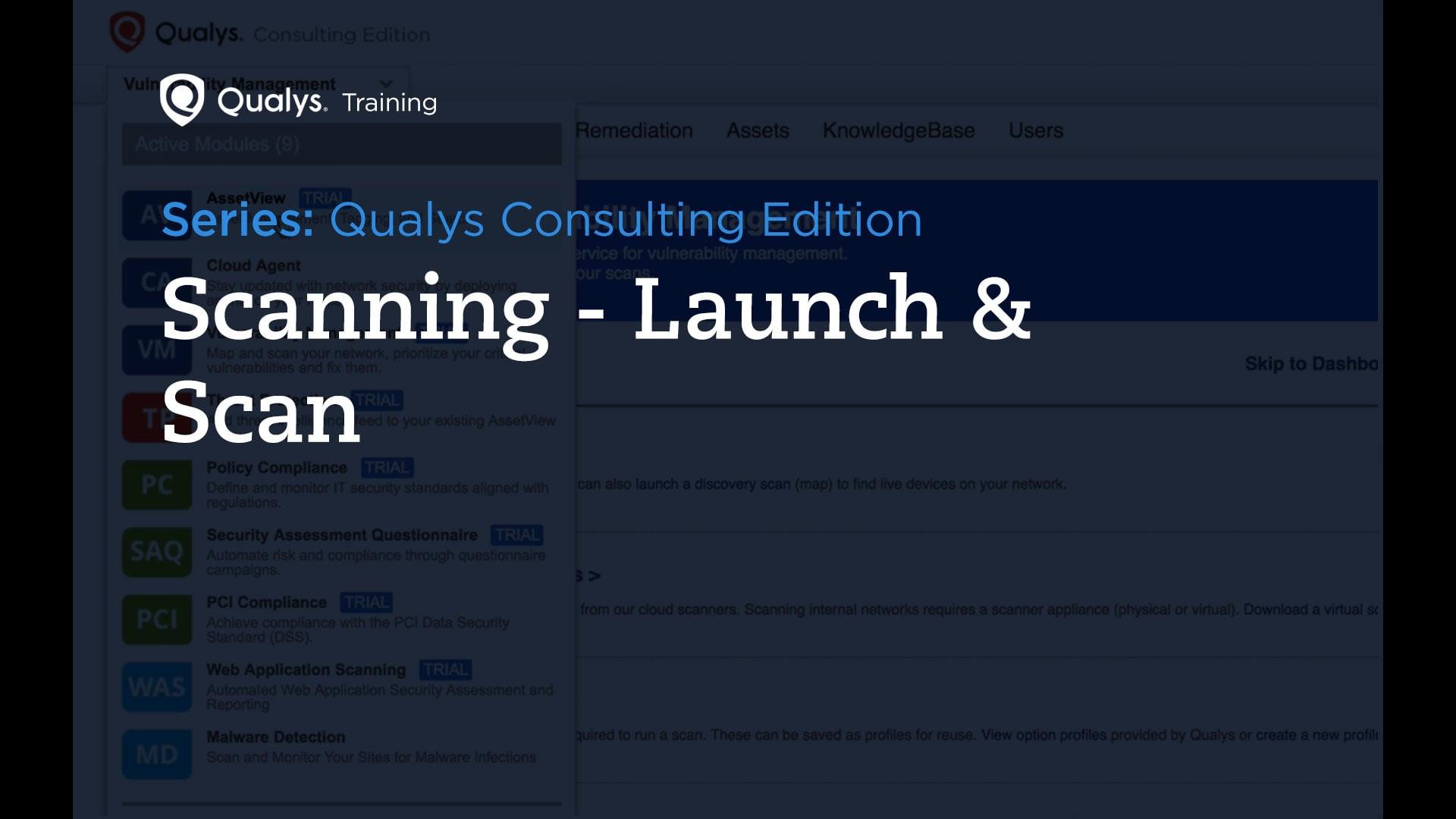 Scanning - Qualys Consulting Edition