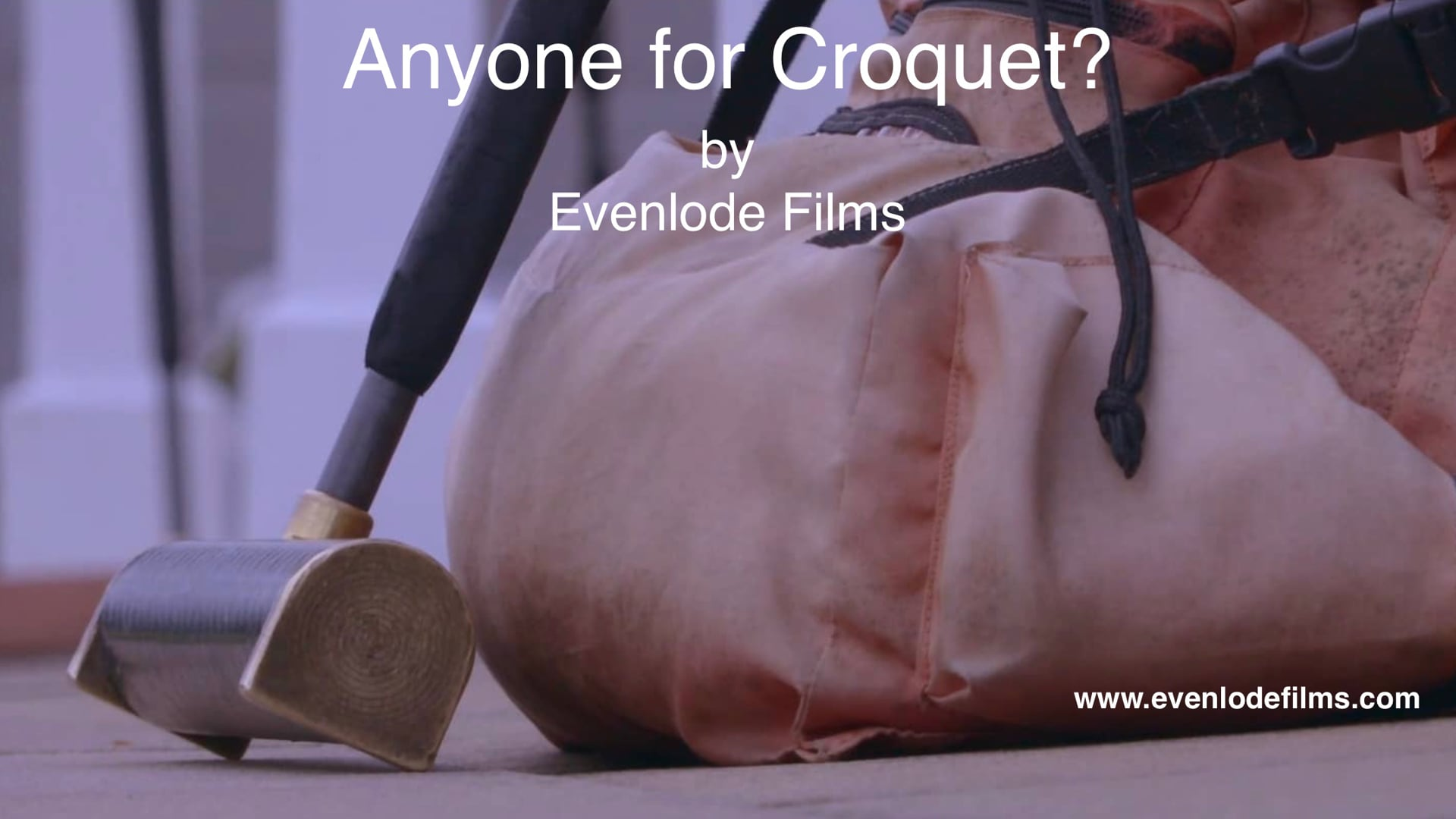 Anyone for Croquet? by Evenlode Films