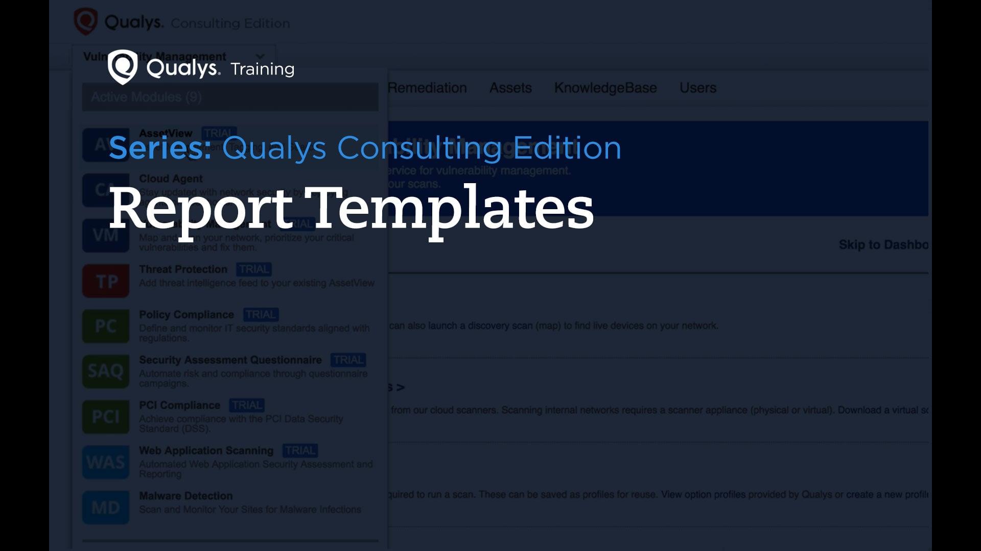Report Templates - Qualys Consulting Edition
