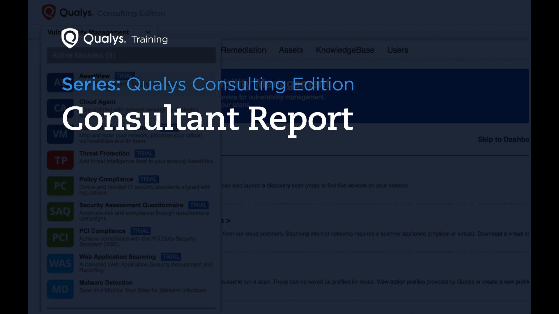 Consultant Report - Qualys Consulting Edition