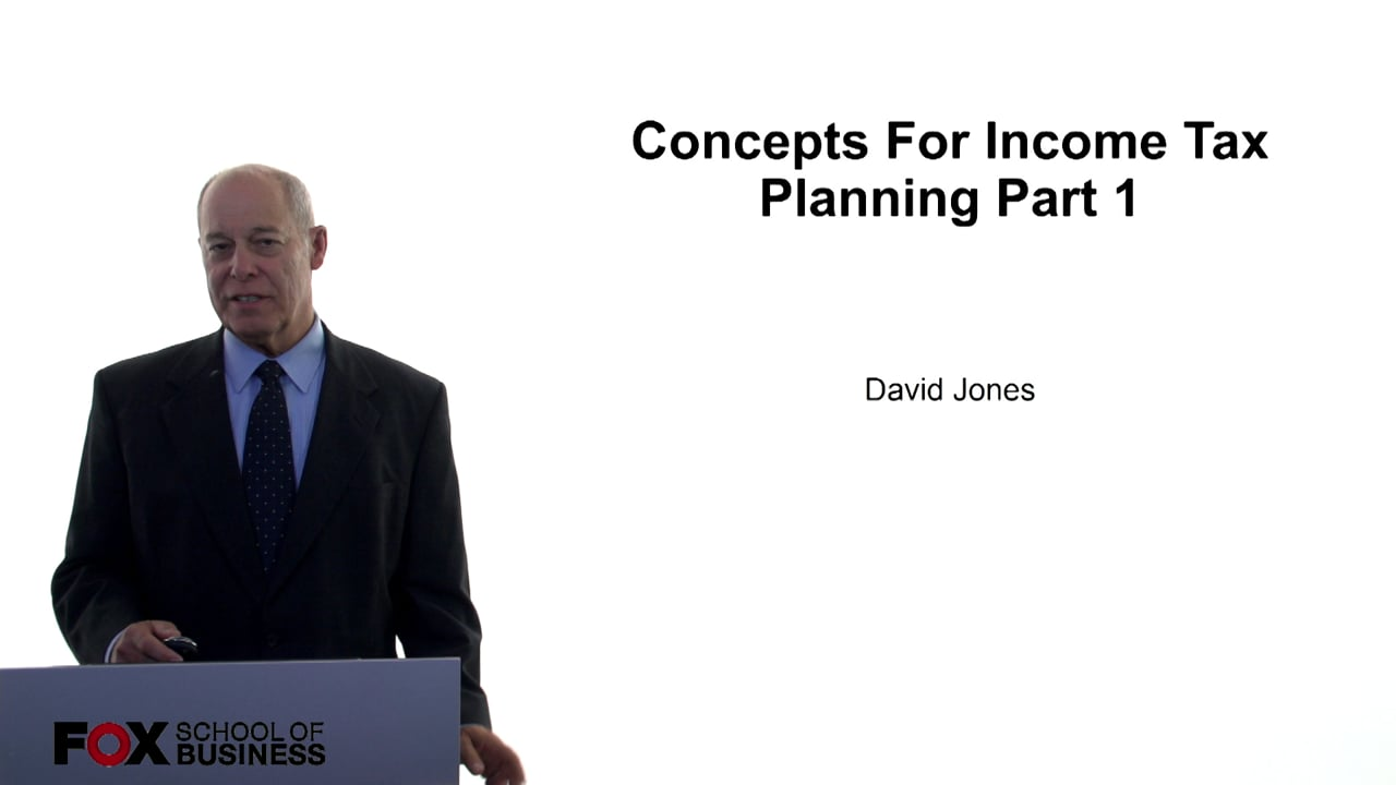 60981Concepts for Income Tax Planning Part 1