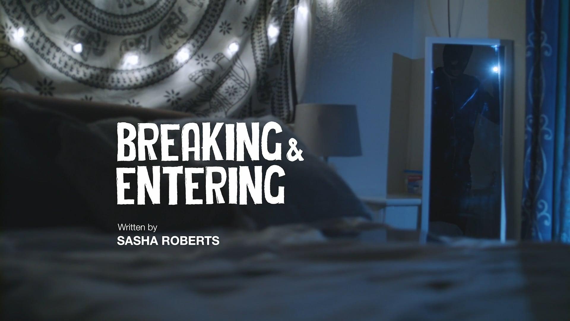 Breaking & Entering