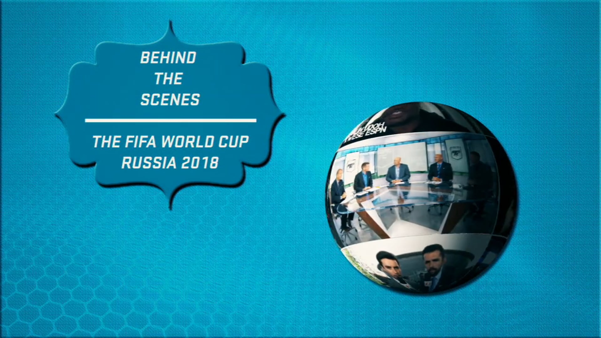 world cup behind the scenes