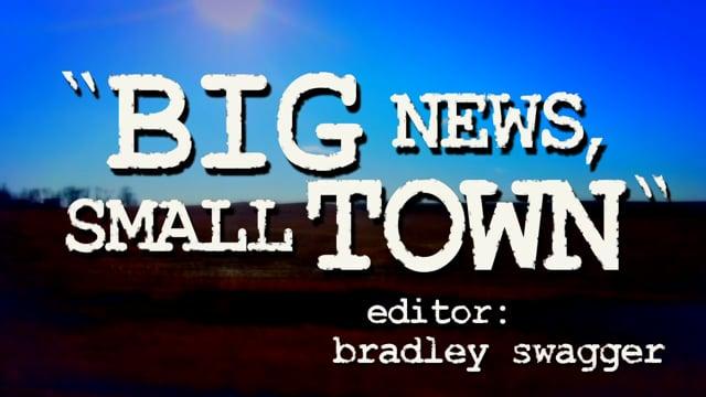 Big News, Small Town