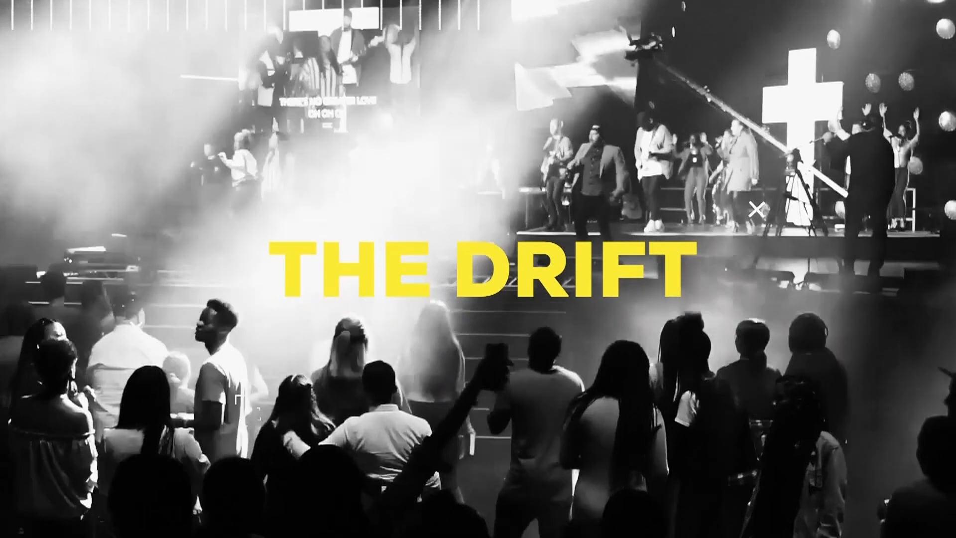 THE DRIFT   Glory   27th January 2019
