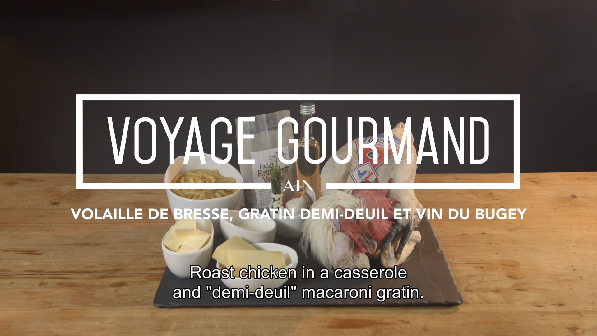 Voyage Gourmand – La volaille de Bresse