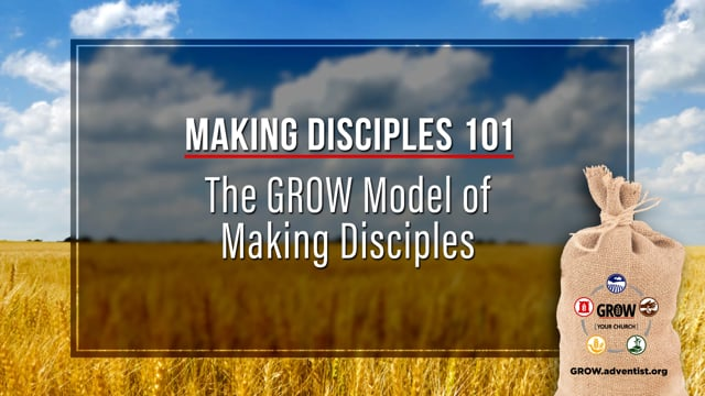 The GROW Model of Making Disciples