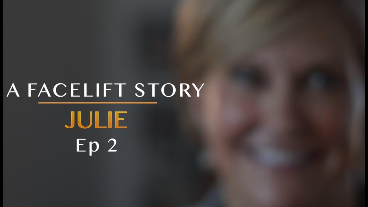 A Facelift Story - Julie Ep2