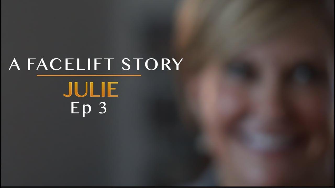 A Facelift Story_Julie Ep3