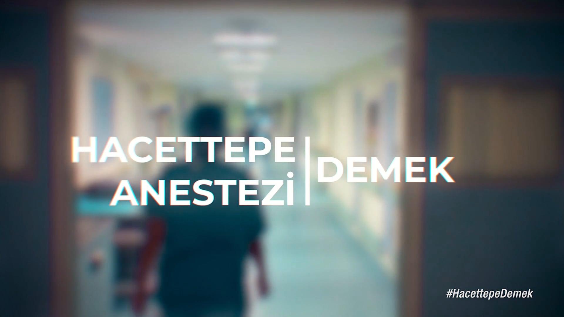 Hacettepe Anestezi - Tanıtım Videosu