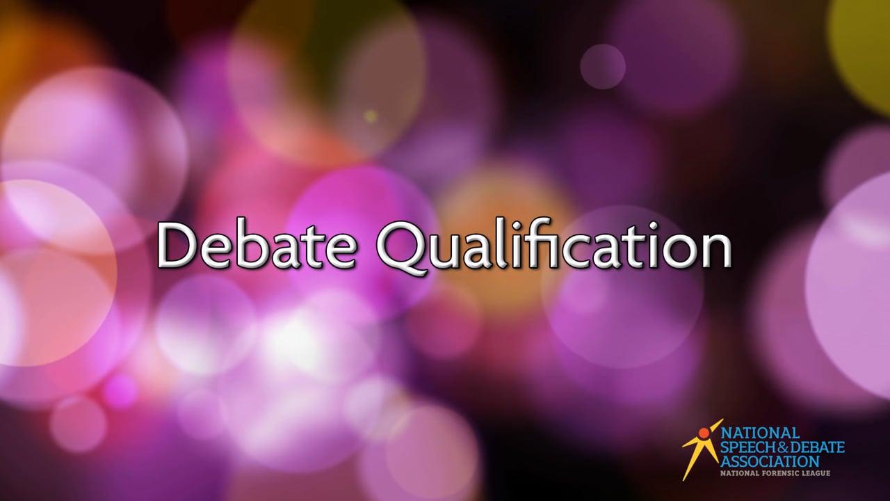 Debate Qualification
