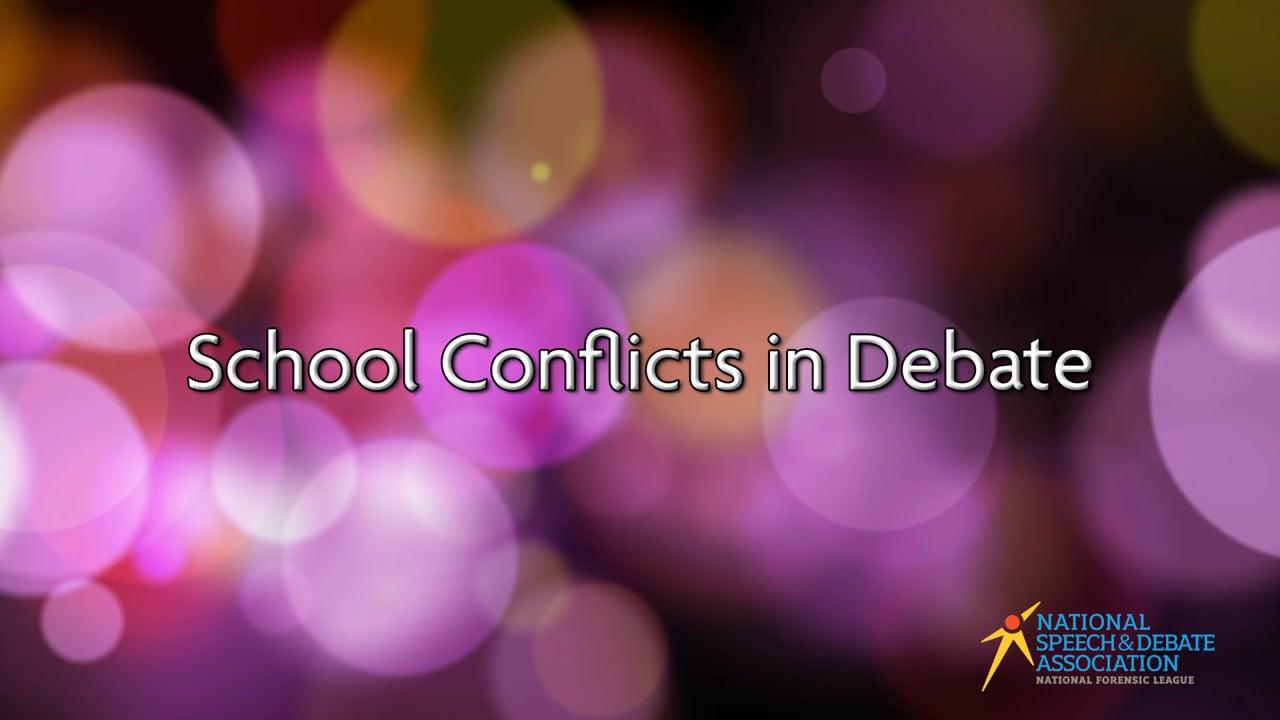 School Conflicts in Debate