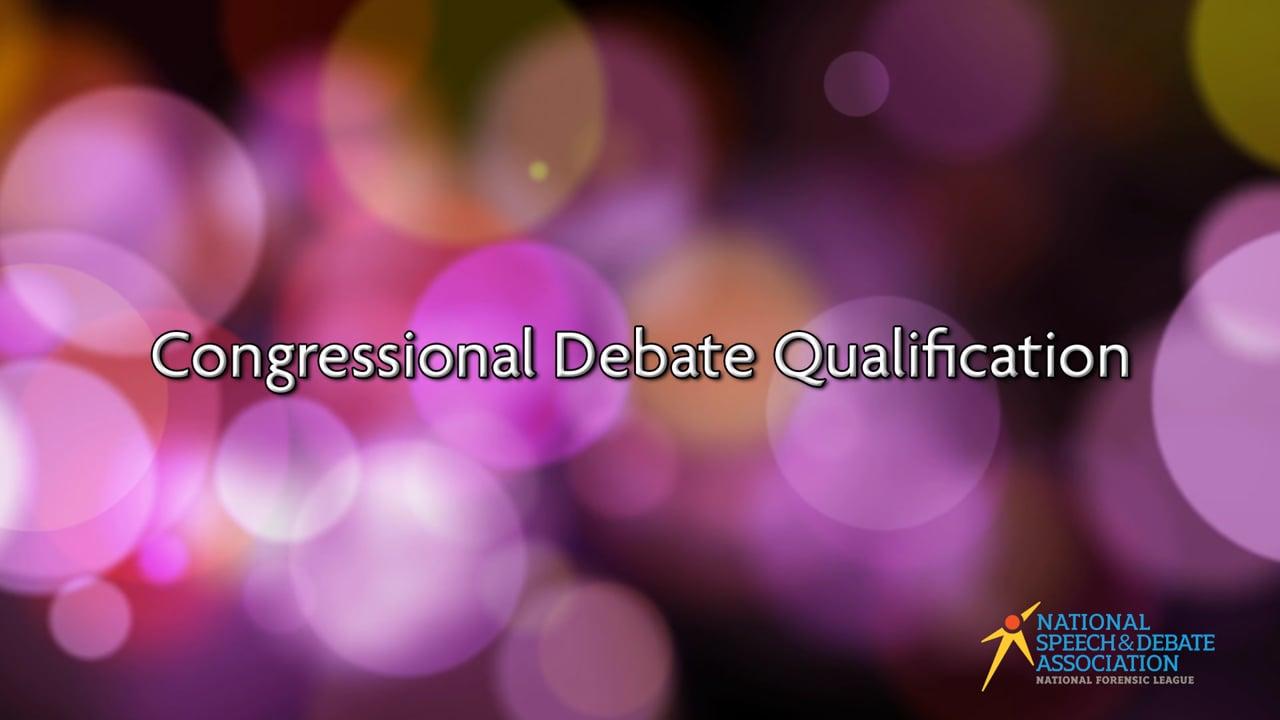 Congressional Debate Qualification