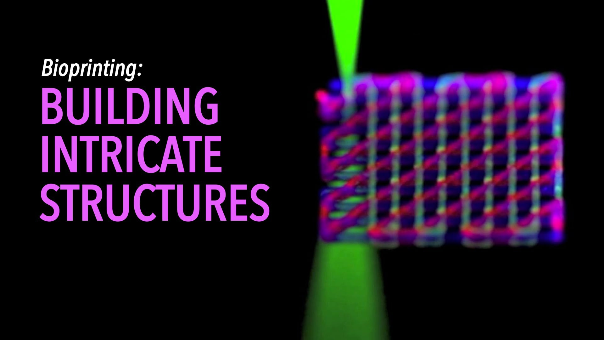 Bioprinting: Building Intricate Structures