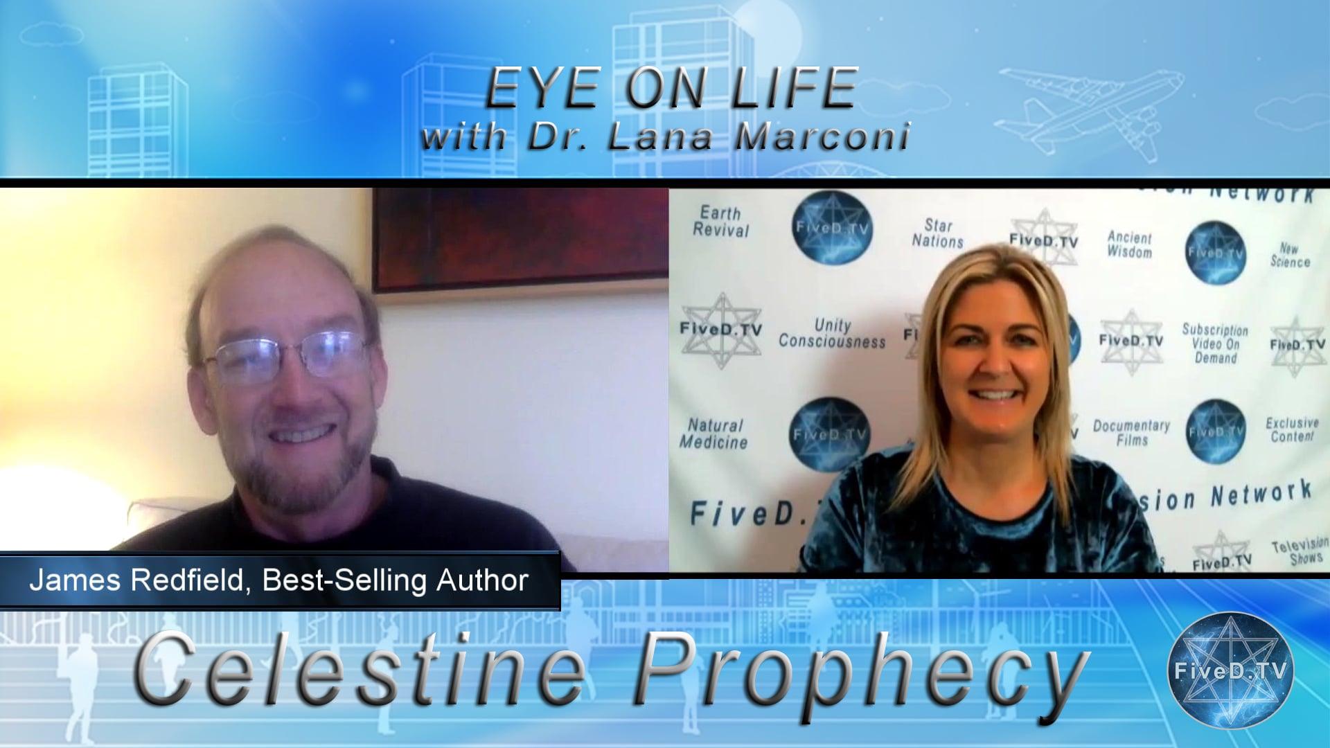 Eye On Life: Celestine Prophecy