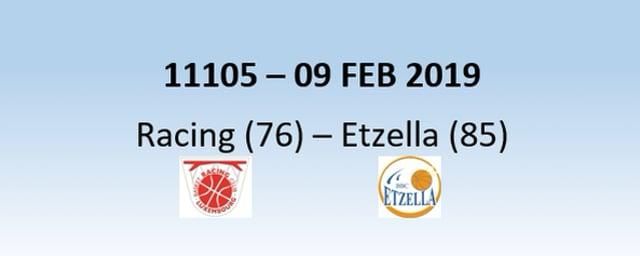 N1H 11105 Racing Luxembourg (76) - Etzella Ettelbruck (85) 09/02/2019
