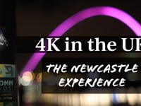 4K in the UK - Newcastle