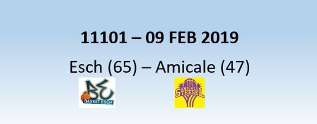 N1H 11101 Basket Esch (65) - Amicale Steinsel (47) 09/02/2019