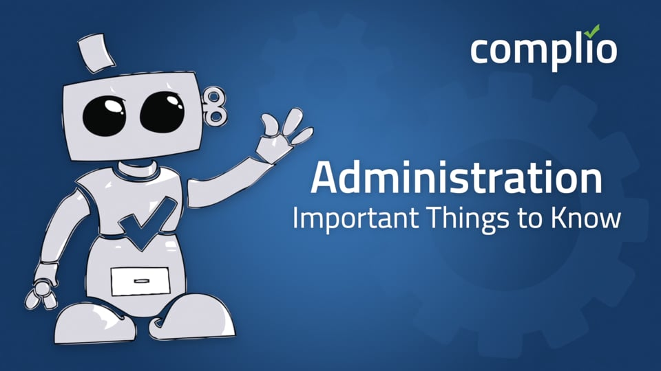 Complio Administration – Important Things to Know