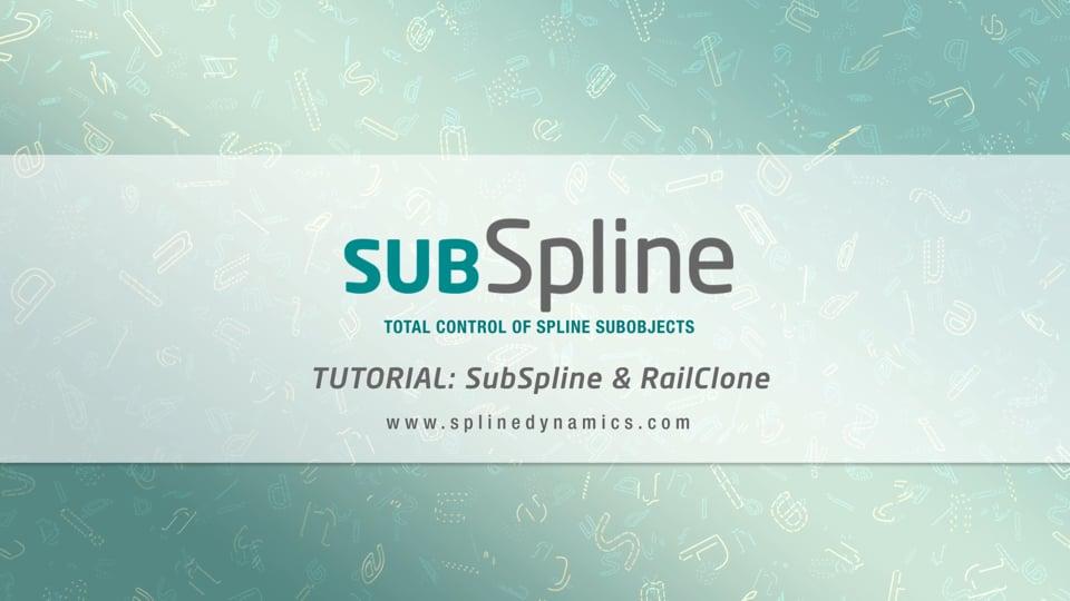 SubSpline Tutorial: Working with RailClone