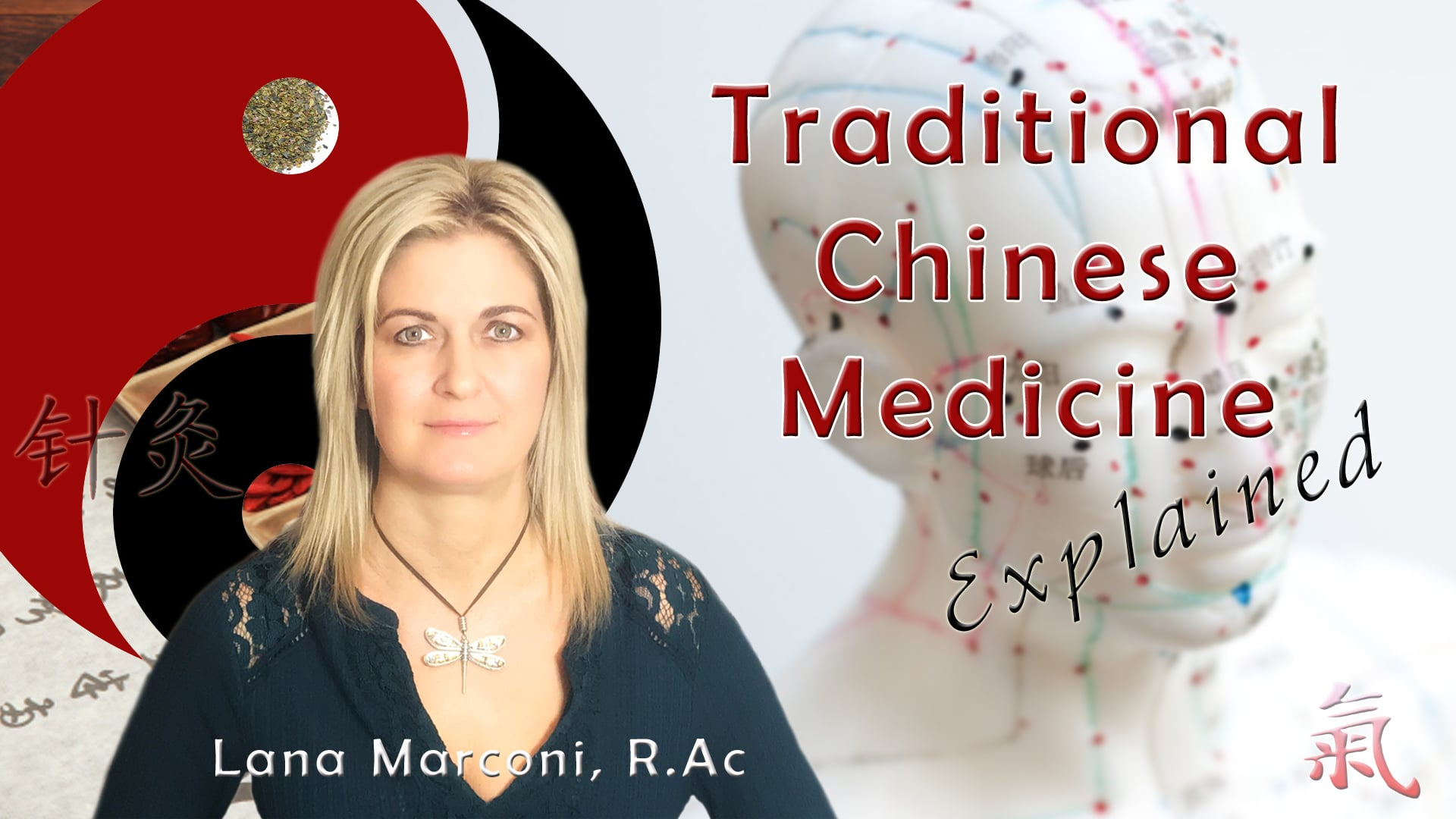 Traditional Chinese Medicine Explained and How it Can Help You