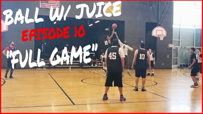 Watch The Full Game...I Can't Believe That THIS Happened! - BALL with JUICE Ep.10