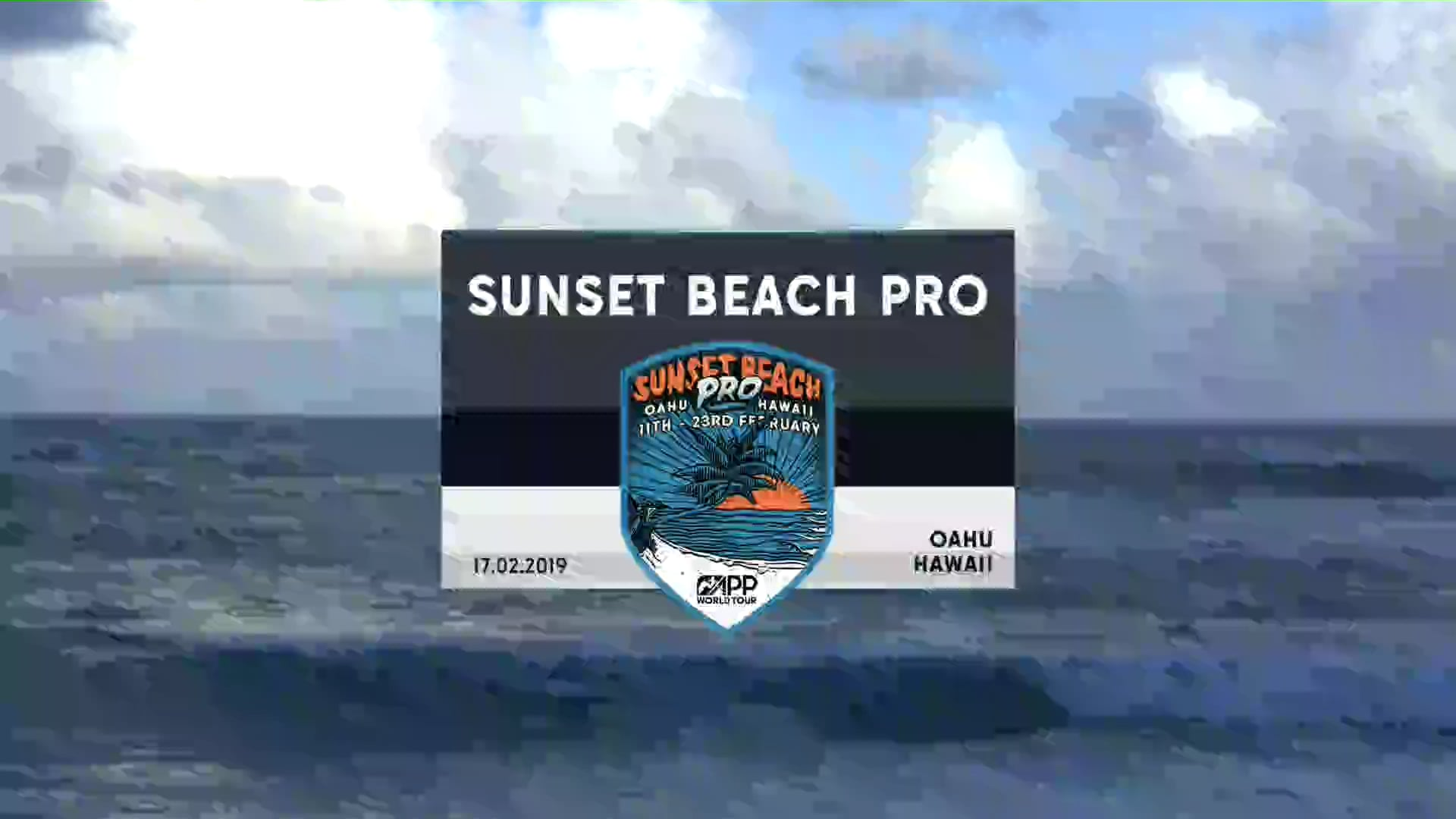 Sunset Beach Pro 2019 - DAY 2 - PART 1  - FULL BROADCAST